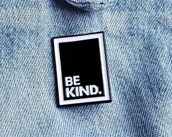 Be Kind Pin/Badge
