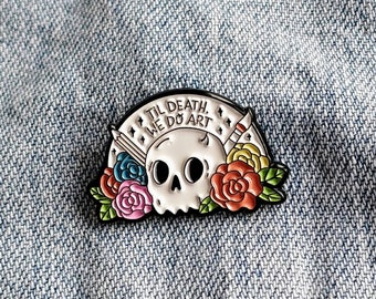 Til Death we do Art Pin/Badge
