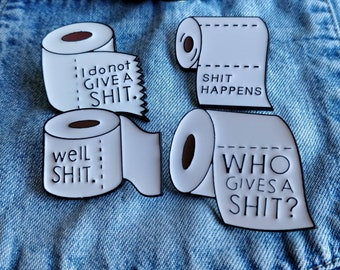 Funny Toilet Roll Pin/Badge Explicit