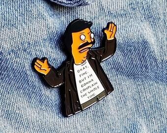 Bob Belcher Complaining Pin/Badge