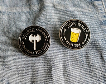 Cure What Ales You, Double The Odds Pin/Badge set