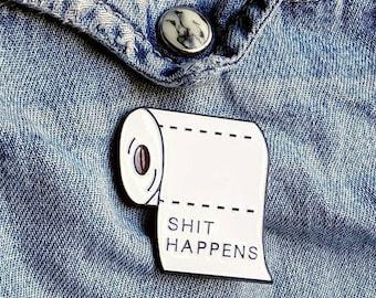 S*** Happens Pin/Badge