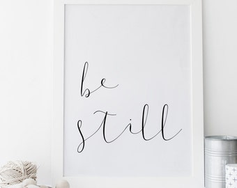Be Still Print, Scripture Printable Art, Bible Verse