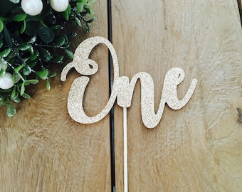 One Cake Topper, one cake topper, first birthday cake topper, Gold Glitter party decorations, cursive topper