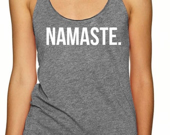 Namaste Tank Top - Yoga shirt, Namaste shirt, Yoga gift, flowy shirt, flowy tank
