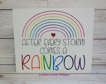 After every storm comes a rainbows quote gift plaque