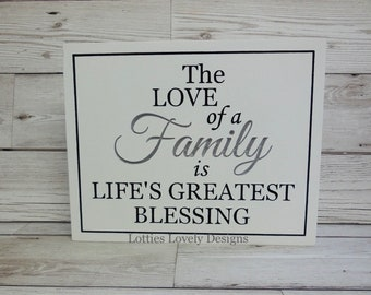 The love of a family is life's greatest blessing, Freestanding, wooden, quote, gift, display, plaque