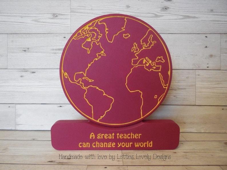A great teacher can change your world globe gift teacher image 0