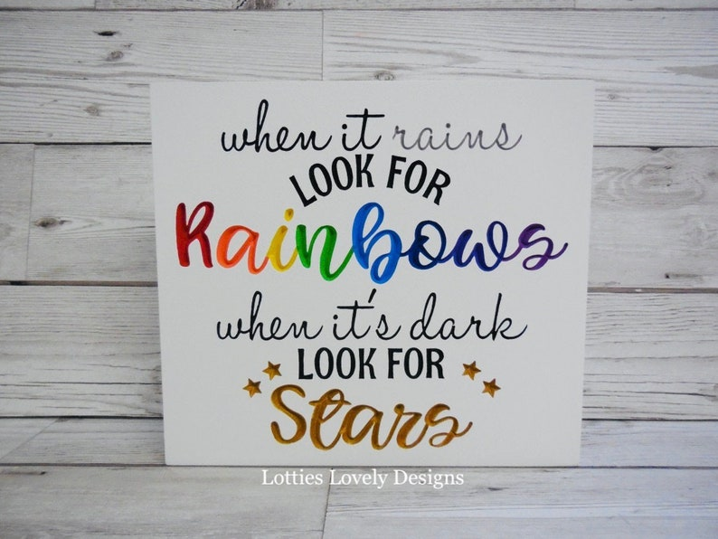 When it rains look for rainbows quote gift plaque image 0