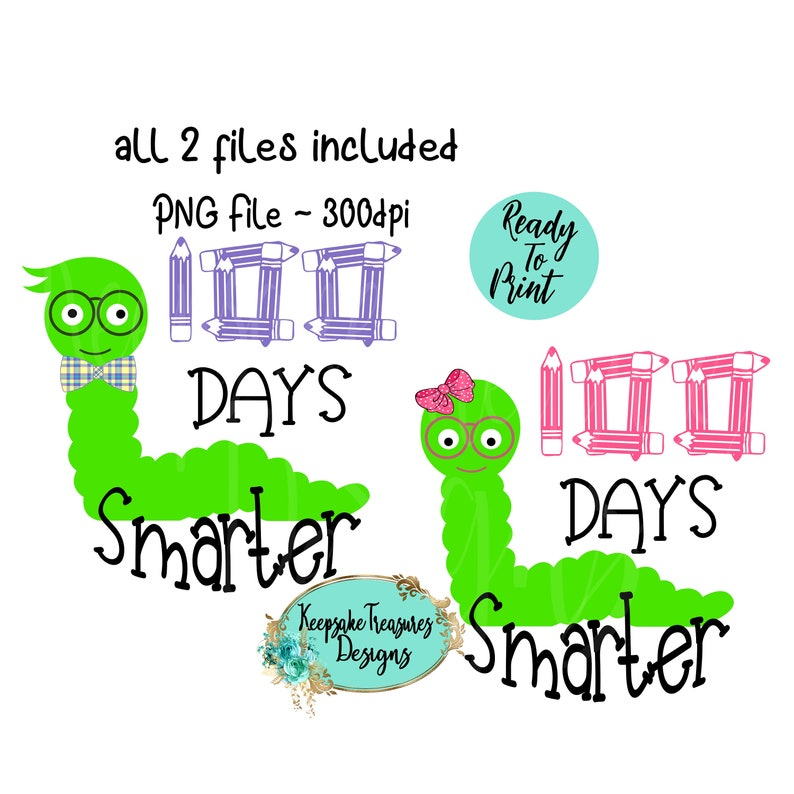 image about 100 Days Smarter Printable named 100 Times of Faculty ~ Worms ~ 100 Times Smarter ~ Prompt Obtain ~ PNG Printable ~ Sublimation Layout 100 Times Of College