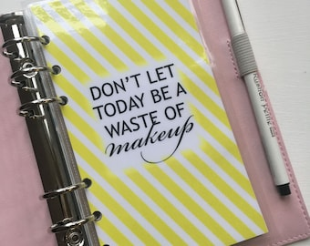 Don't Waste Makeup Personal Planner Dashboard
