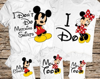 I Dont Do Matching Shirts Disney Family Kids Funny Tshirts
