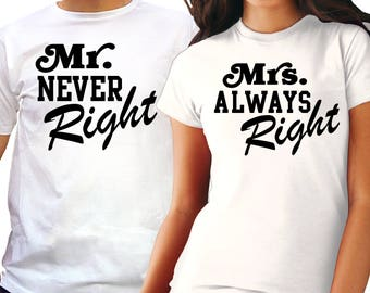 Funny Personalized Couple Tees - Mr. & Msr. Right - Couples gift set - Unique Gift for Him or her - Gift for Wife - Gift for Husband LAXvhbiD7