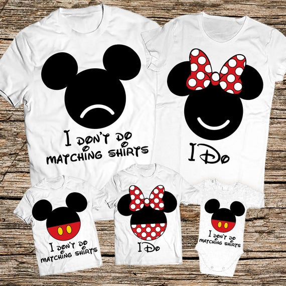 0c9fe2e55 I Don't Do Matching Family Shirts Disney family shirts I | Etsy