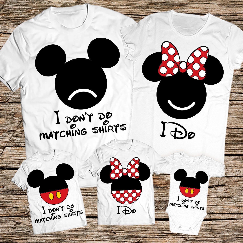 I Don't Do Matching Family Shirts Disney family shirts I ...