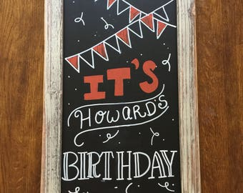 """Hand-lettered """"It's Your Birthday"""" Party Chalkboard"""