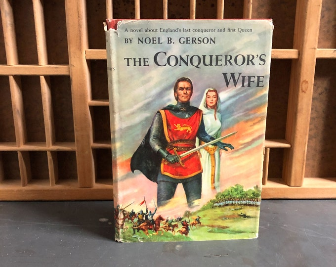The Conqueror's Wife by Noel B. Gerson