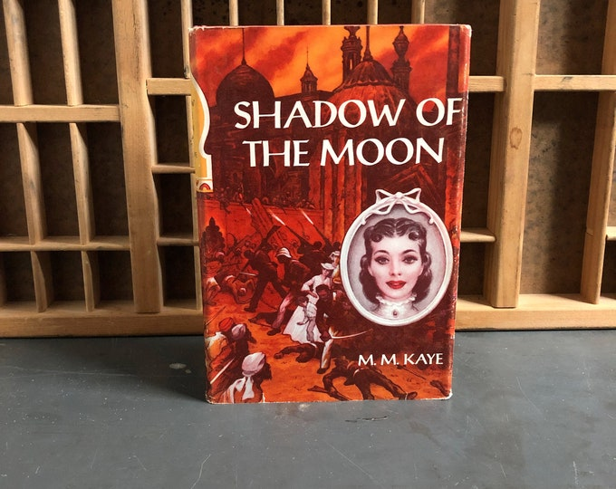 Shadow of the Moon by MM Kaye Hardcover Book (1957)