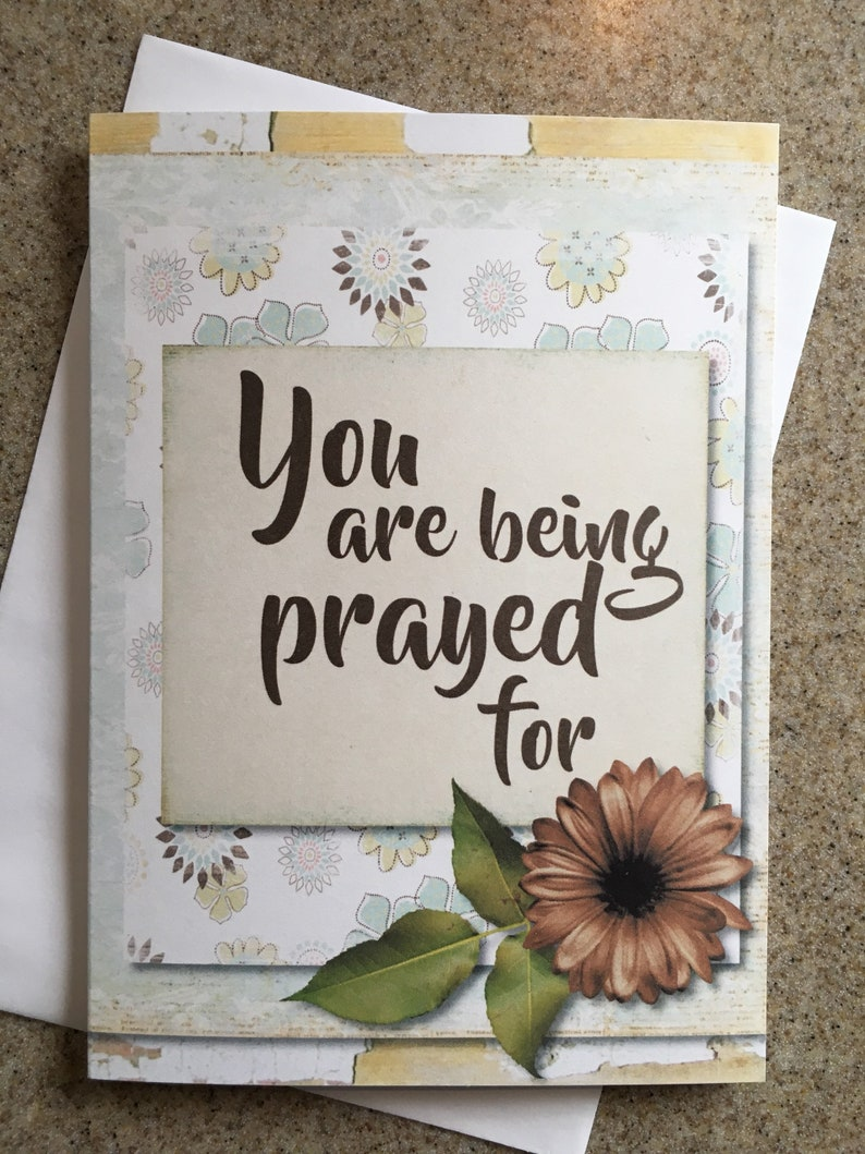 Item #122 FriendshipEncouragementThinking of You Greeting Card You Are Being Prayed For