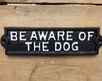 Be Aware Of The Dog Plaque