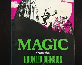 1970 Magic from the Haunted Mansion in Disneyland Book
