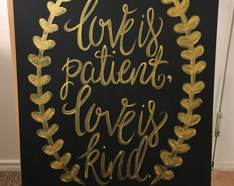 Hand painted Love is Patient Canvas