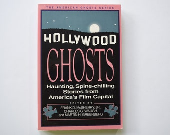 Hollywood Ghosts, vintage paperback, Haunting, Spine-chilling Stories from America's Film Capital, Ellison / Bloch, spooky tales, 1991