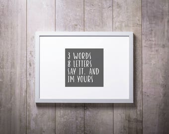 Gossip Girl Quote Print, 3 Words 8 Letters I'm Yours Chuck and Blair