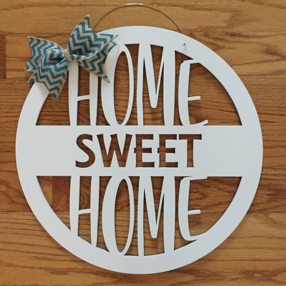 Home Sweet Home Door Hanger Everyday Door Hanger Country Etsy