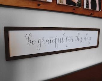 Be Grateful for this Day Wood Framed Sign, Scripture Framed Wall Art, Christian Gift for Home, Wood Grateful Sign in Frame