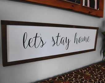 Let's Stay Home Framed Wood Sign, Romantic Framed Bedroom Wall Art, Farmhouse Style Housewarming Gift Framed Sign