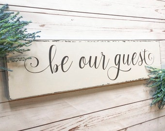 Farmhouse Be Our Guest Sign 12x40