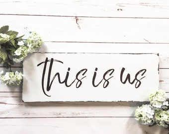 Farmhouse Style This is us wood sign, This is us wall art, This is us Home Decor, Rustic Dining Room Wall Art, Farmhouse Family Wood Sign