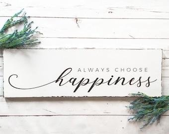 Choose Happiness Wood Sign, Always Choose Happiness Wall Art, Inspirational Wall Decor, Choose Happy Art