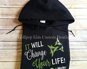 It will change your life, it works, black shirt, Glittery vinyl (hoodie upgrade by special request)