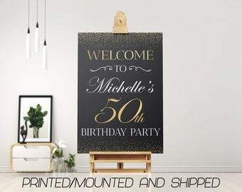 50th Birthday Welcome Sign
