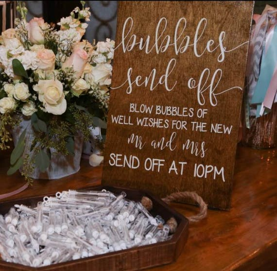 bubbles send off wedding exit sign wooden wedding sign etsy