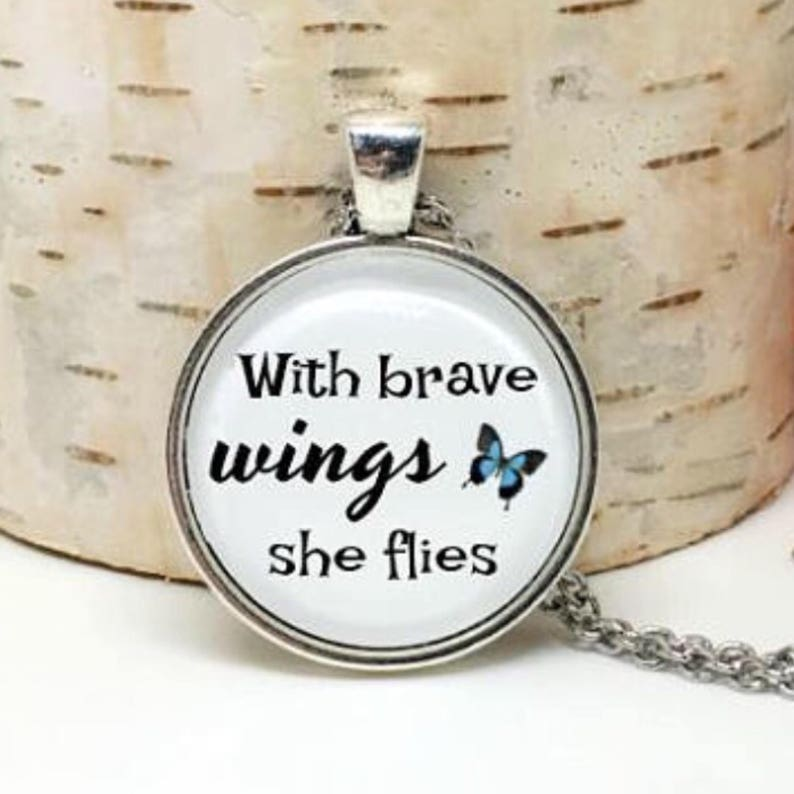 "/""With Brave Wings She Flies/"" Pendant on 24/"" Necklace Handmade Quotation"