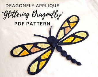 """Dragonfly applique pattern """"Glittering Dragonfly"""" in a digital PFD Format. Perfect for your DIY Project embelishment"""