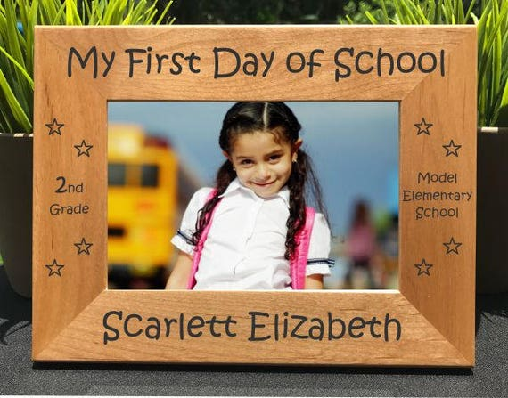 First Day Of School Personalized Engraved Photo Frame Etsy