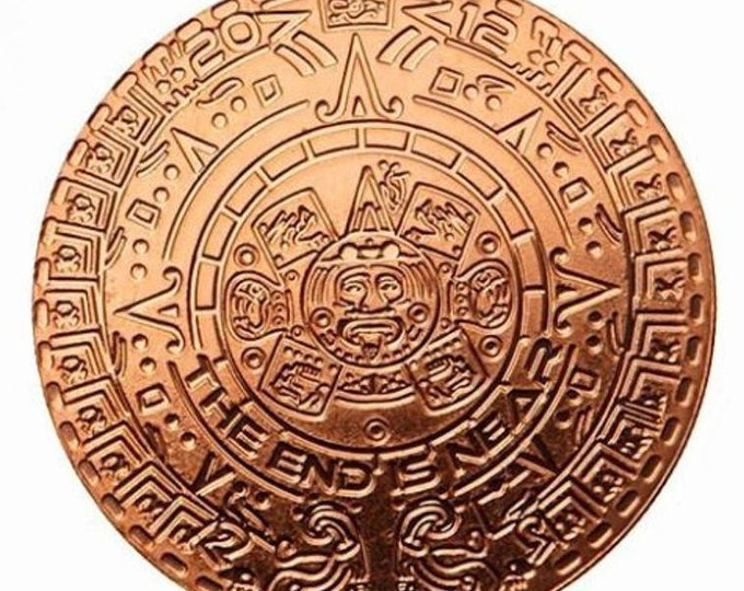 The End is Near Coin, Mayan Aztec Calendar, 1 Troy Ounce .999 Copper Bullion Coin, Metal Plating Options Available.
