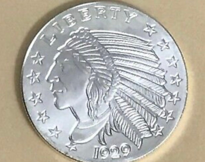 1929 Silver Incuse Indian Head Coin, 1 Troy Ounce, Metal Plating Options Available.