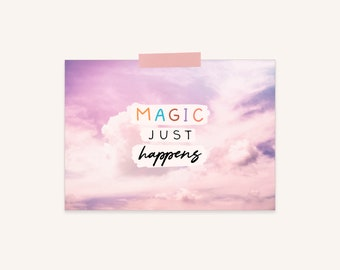 Magic Just Happens Printable: Small Inspirational Printable, Clouds, Purple Printable, Aesthetic Printable Wall Art, Magic Quotes Printable