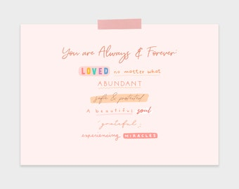 You are Always and Forever Printable: Small Printable, Daily Positive Affirmations, Inspiring Printable, Quotes Printable Wall Art