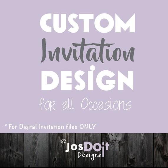 Custom Invitation Design 5 X 7 For All Occasions Etsy