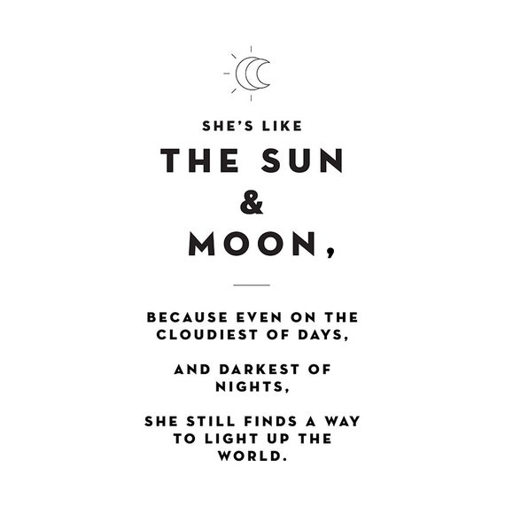 Shes Like The Sun And Moon Love Quotes Typography Etsy