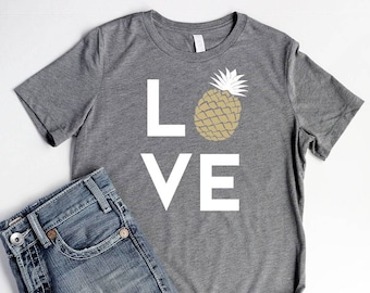 Pineapple LOVE Shirt Womens Pineapple Party Shirt Bridal Shower Pineapple Birthday Party Shirt Women Pineapple Summer Shirt Women Tropical