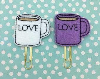 Planner Clip, LOVE Coffee Mug Clip, LOVE Mug Planner Clip, Coffee Mug, Coffee, Love, Coffee Mug Clip, Planner Accessory, Bookmark Feltie