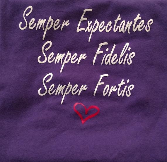 Items Similar To Semper Expectantes Semper Fidelis Semper Fortis