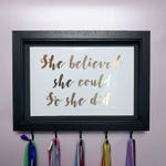 Gift For Runners, She Believed She Could, Medal Hanger, Medal Holder, Foil Print, Running Gift, Mothers Day